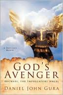God's Avenger by Daniel Gura